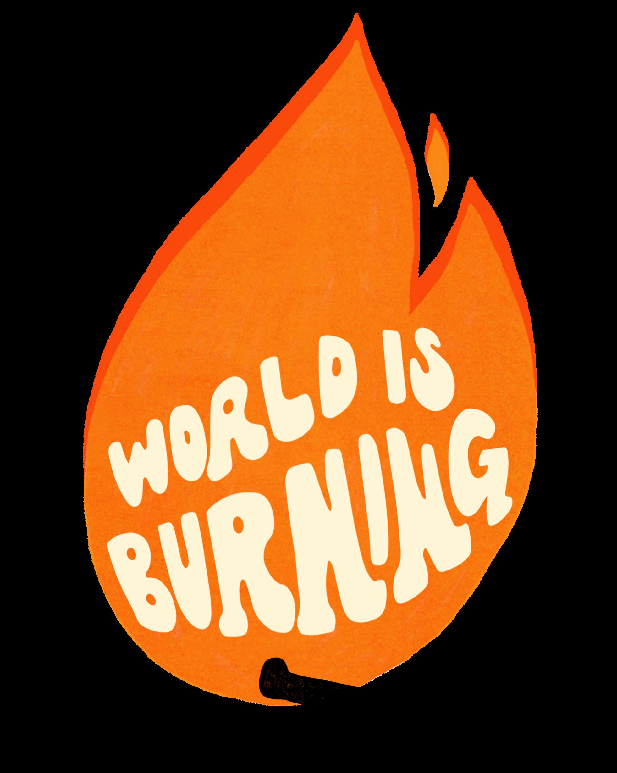 World Is Burning